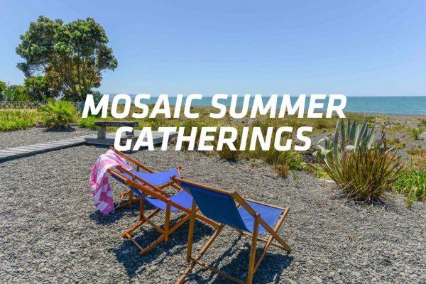 Mosaic Summer Gatherings 2017a